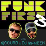 "Funk First - episode 3: ""Funk Meets Reggae"""