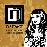 Distract @ Intrigue Xmas Special - 21st December 2012