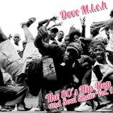Dove M.L.E.H : The 80's Hip Hop and Soul Show Vol 1
