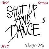 Shut up and Dance 3