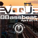 Evoque - Bassbeat podcast (April 2014)