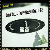 Dima Zill-Tasty House Mix02