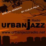 Special Clelia Felix Late Lounge Session - Urban Jazz Radio Broadcast #12:2