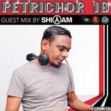 Petrichor 19 - Guest mix by Shiyam