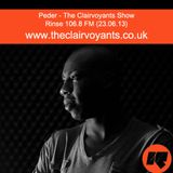 The Clairvoyants - Rinse FM Show w/ Peder (23.06.13)