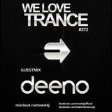 Next DJ pres We Love Trance 373 - Deeno guestmix (06-2017)