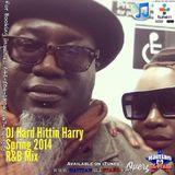 Spring 2014 R'n'B Mix Vol.1 - Hard Hittin Harry {Haitian All-StarZ DJ}