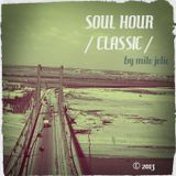 Soul Hour / Classic /