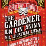 Promo//The Gardener//Circus Rave Carnival Edition//Viernes 12 Febrero//Sala Fanatic//Sevilla//