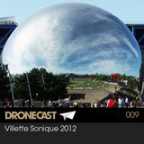 "Villette Sonique Mixtape #2: ""Dronecast"" by THE DRONE"