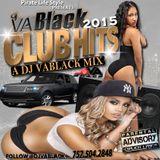"DJ VA BLACK ""CLUB HIT'S 2015 PT.1"""