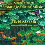 Tikki Masala Medicine Fusion Downtempo set @ I-Opener Gaia Nature Spa Koh Phangan 23-03-2019