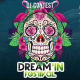 DREAM'IN FESTIVAL 2016 - DJ CONTEST [NOQZ]