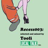 Recess 003: Mixed by Tooli