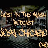 LOST IN THE WASH PODCAST 040 - JOEY CHICAGO