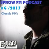 """SPROW FM Podcast #4  """"Welcome to the 90´s"""""""