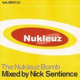 Nick Sentience - The Nukleuz Bomb (2001)