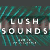 J-Justice at Lush Sounds 2 / August 2018