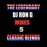 DJ Ron G - Mixes # 5 ( Classic Mixtape From The Youngest In Charge )