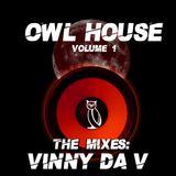 Vinny Da V - Owl House Vol .1 Remake