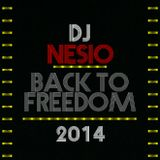 Dj Nesio - Back to freedom - 2014