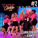 #2 Glamazonian Airways