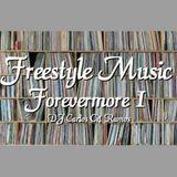 Freestyle Forevermore 1 - DJ Carlos C4 Ramos