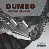 DumBo - Structure Podcast 010