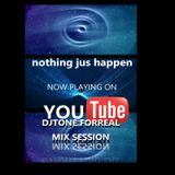 nothing just happen tribute mix by djtone4real