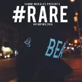 SAMMI MORALES - RARE HIP HOP MIX 2014