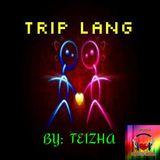 ♬ TRIP LANG ♬
