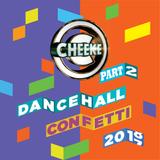 Dancehall Confetti 20-17/18 (Parti Mi Say)