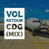 Vol Retour CDG (Mix)