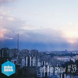 Kisobran radio show #39