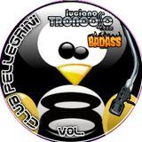 DJ SET CLUB PELLEGRINI VOL.8 - LUCIANO TRONCOSO + BAD ASS DJs - 4hs live set