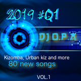 2019 Q#1 New Kizomba Songs VOL.1