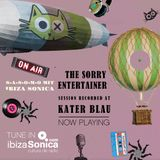 THE SORRY ENTERTAINER - S.A.S.O.M.O mit IBIZA SONICA - LIVE BROADCAST KATER BLAU - APRIL 8TH 2018