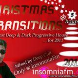 Deep Cult - 5 h Christmas Transitions Part 2 (Exclussive) [Dec 2011] on InsomniaFm