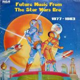 Future Music From The Star Wars Era 1977-1983
