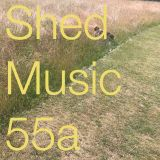 Shed Music 55 (1/2) June 2018