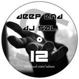 Deep end by DJ Sal vol.12