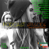 Podcast Episode #110 (Underground Edition), Mixed by Cesar Escorcia