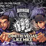Dimitri Vegas & Like Mike – Smash The House Radio 094 – 14-02-2015