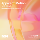Apparent Motion w/ Merph & Hence Therefore - 15th of October