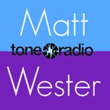 Matt Wester, Tone Radio, Sun 28th Sept '14- #flushthebuttons