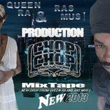 Queen RA/Ras Mus I-Mix CD Chop Chop Production 2013
