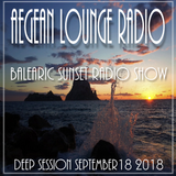 BALEARIC SUNSET SESSIONS - AIKO LIVE ON AEGEAN LOUNGE SEPTEMBER 18 2018