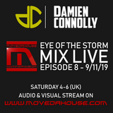 movedahouse.com - Eye Of The Storm Mix Live - Episode 8 - 9/11/19