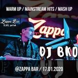 Mash Up / MAINSTREAM HITs / Warm Up  - @Zappa Bar - 17.01.2020