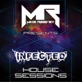 Mike Reevey Presents. Infected House Sessions #12 (FESTIVAL EDITION)